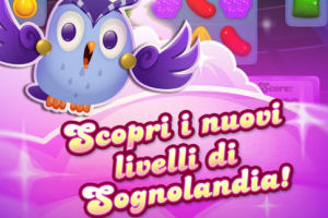 Candy Crush saga sognolandia